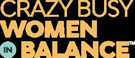 Crazy Busy Women in Balance - logo